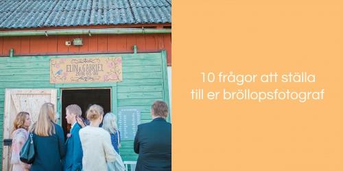 10 fragor att stalla till er brollopsfotograf
